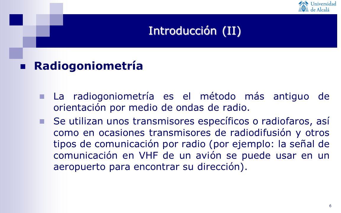 Introducción (II) Radiogoniometría