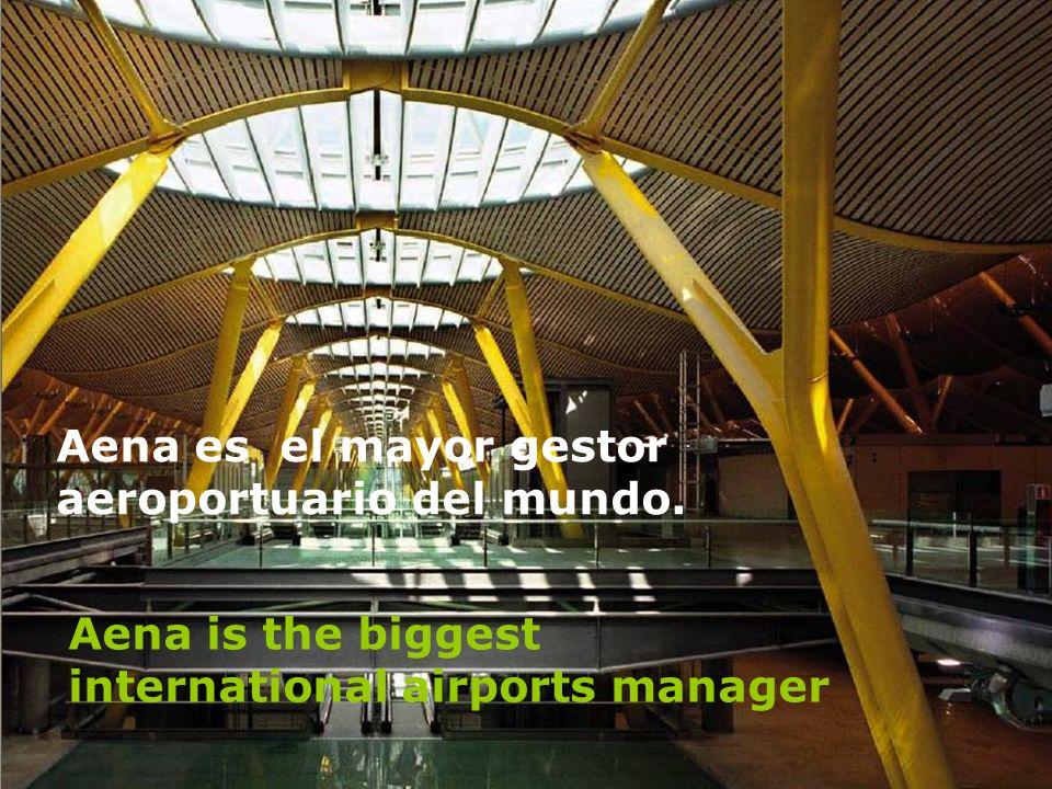 Aena es el mayor gestor aeroportuario del mundo.