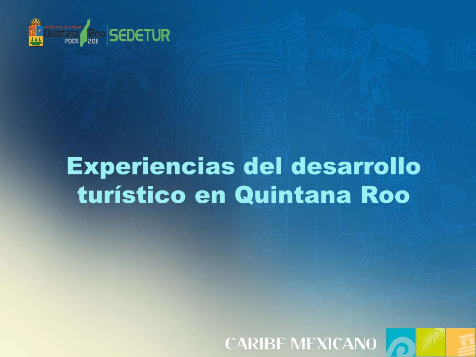 Experiencias del desarrollo turístico en Quintana Roo
