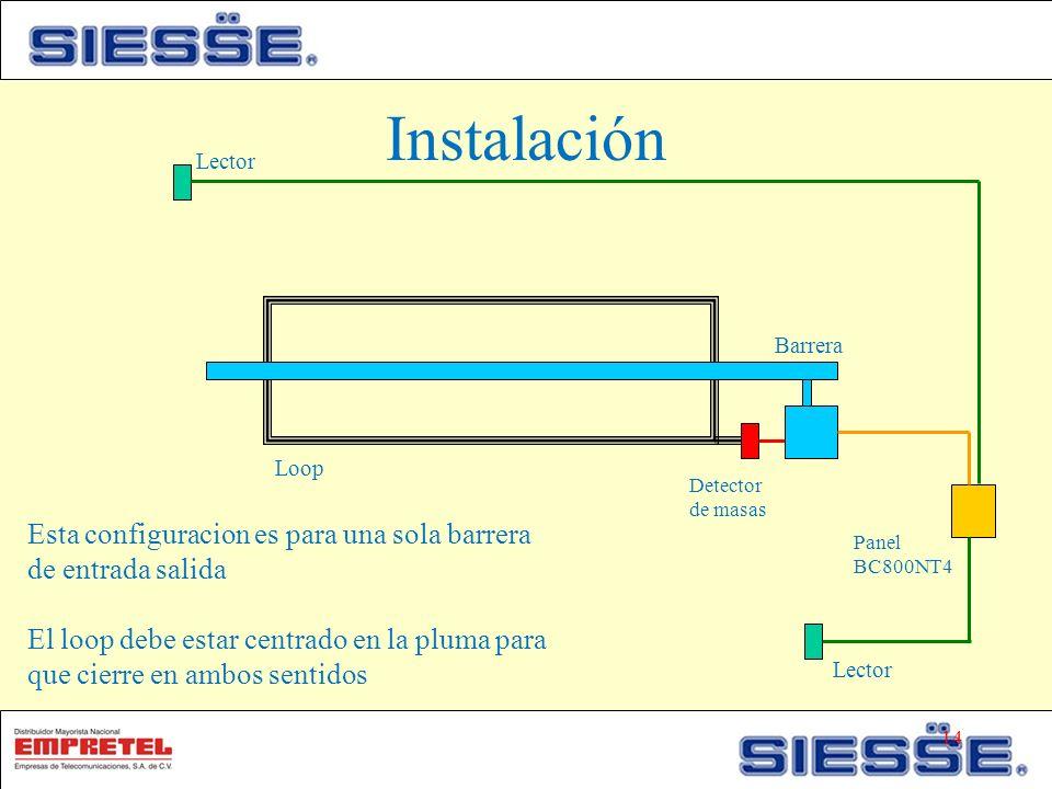 Instalación Lector. Barrera. Loop. Detector de masas. Esta configuracion es para una sola barrera de entrada salida.