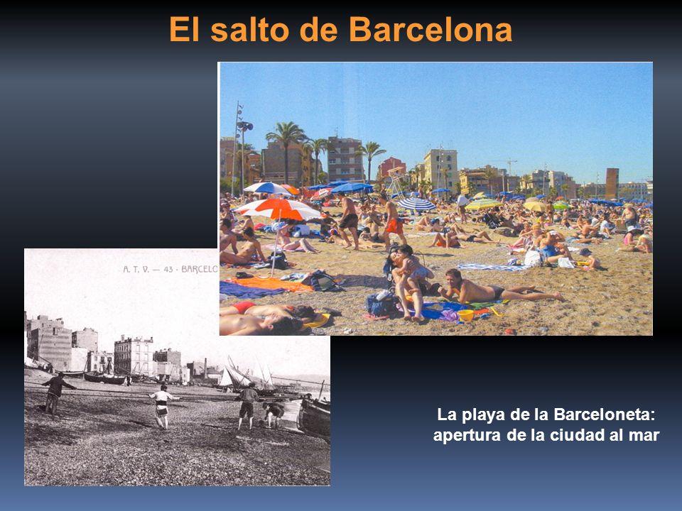 La playa de la Barceloneta: apertura de la ciudad al mar