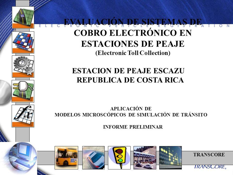 EVALUACIÓN DE SISTEMAS DE COBRO ELECTRÓNICO EN ESTACIONES DE PEAJE