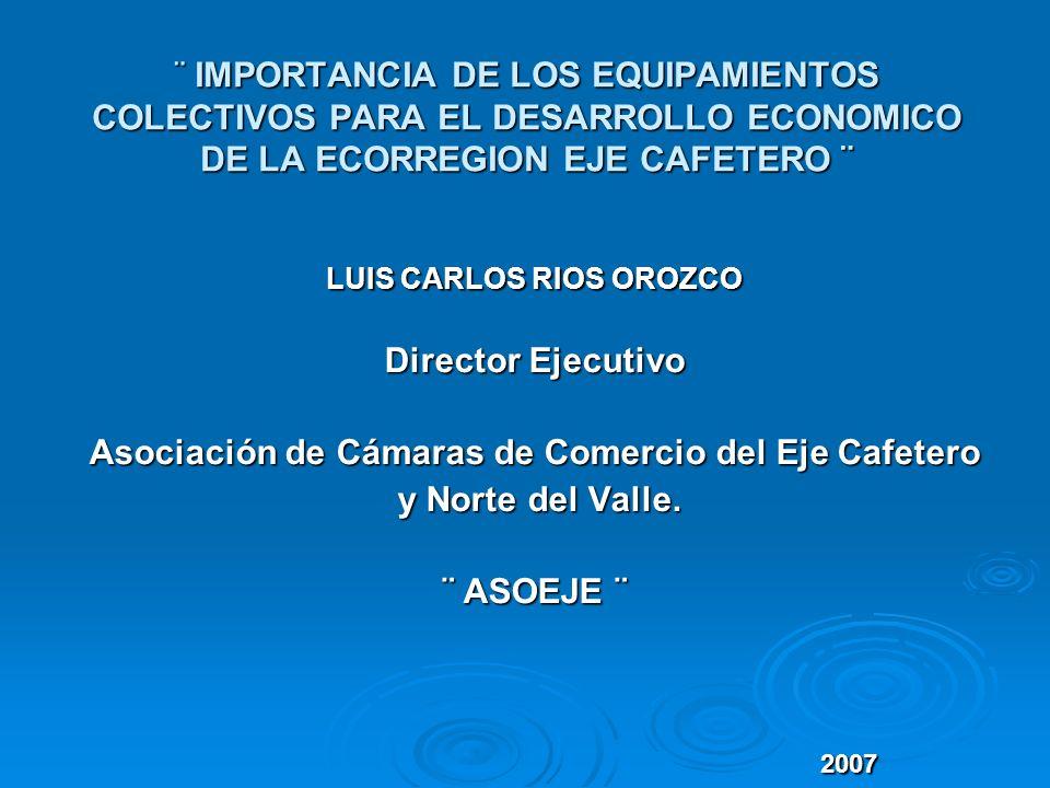 Asociación de Cámaras de Comercio del Eje Cafetero y Norte del Valle.