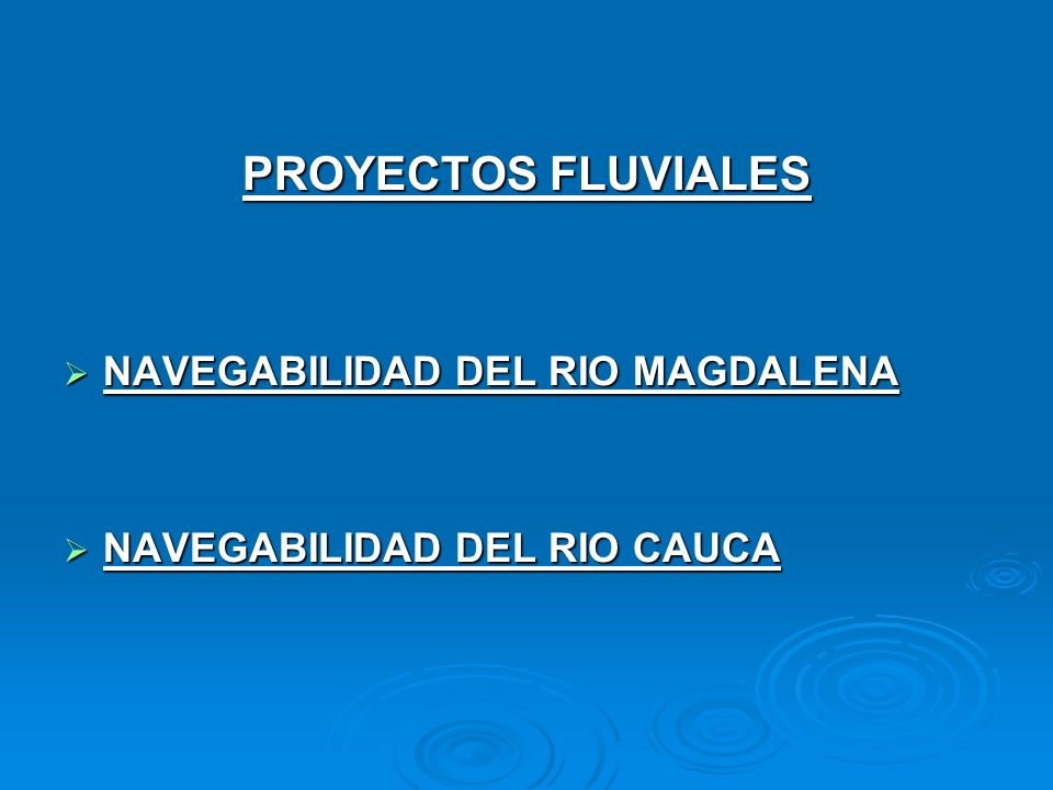 PROYECTOS FLUVIALES NAVEGABILIDAD DEL RIO MAGDALENA