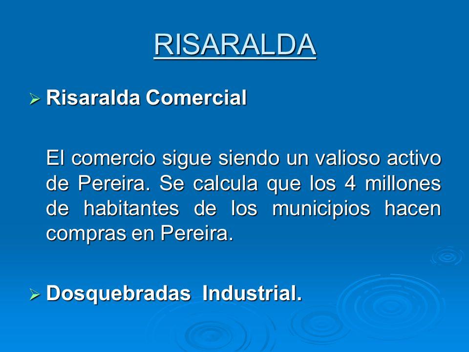 RISARALDA Risaralda Comercial