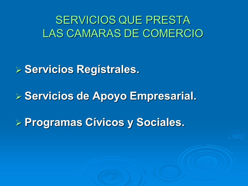 SERVICIOS QUE PRESTA LAS CAMARAS DE COMERCIO