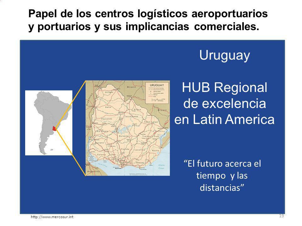 Uruguay HUB Regional de excelencia en Latin America