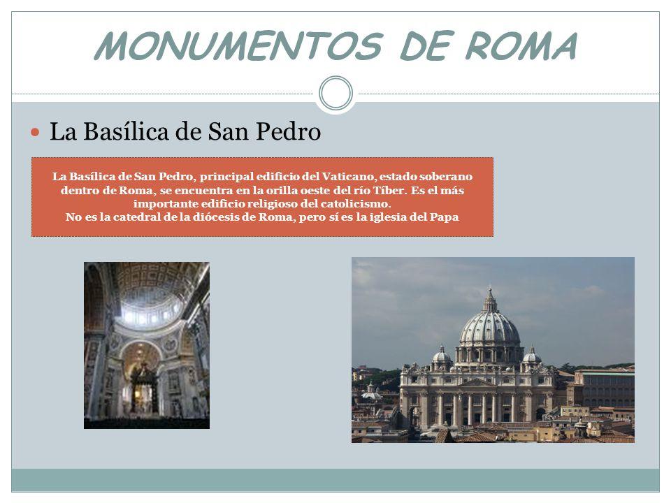 MONUMENTOS DE ROMA La Basílica de San Pedro