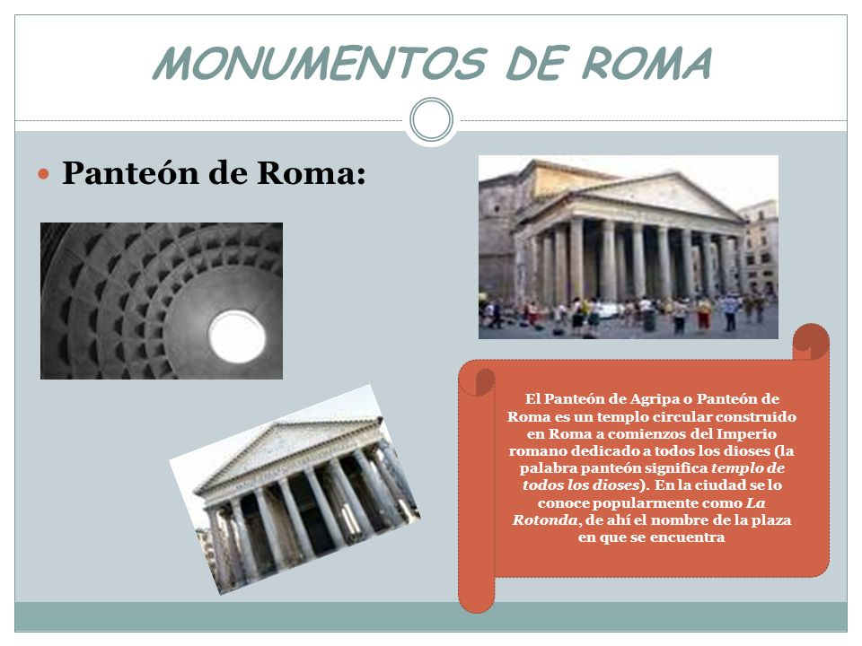 MONUMENTOS DE ROMA Panteón de Roma:
