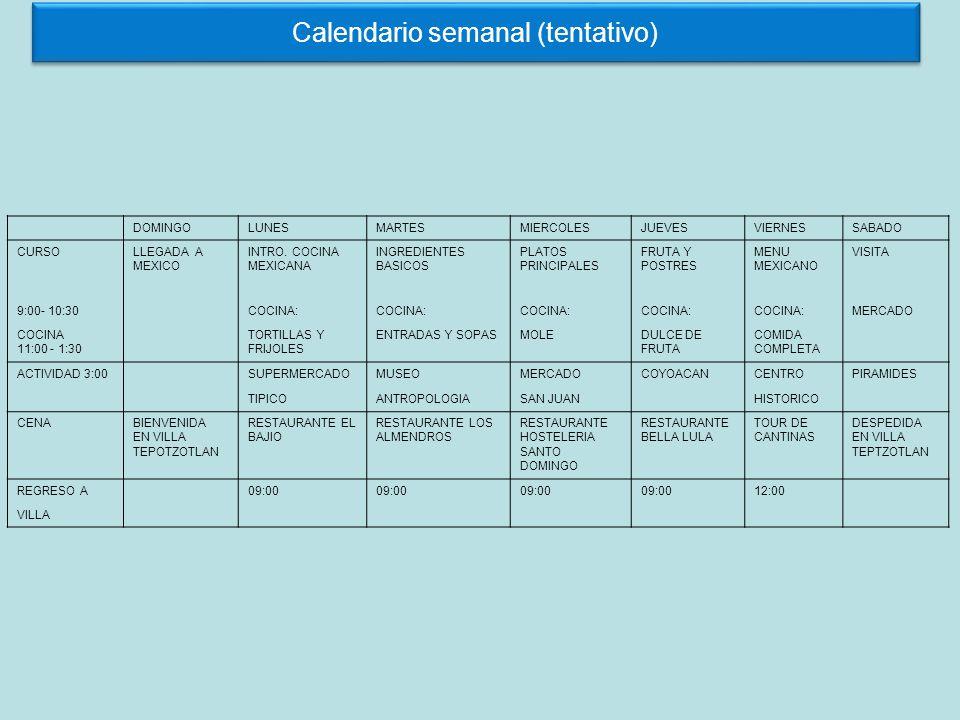 Calendario semanal (tentativo)