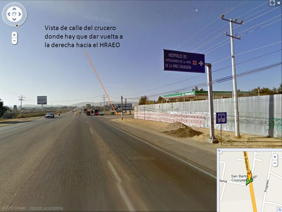 Vista de calle del crucero donde hay que dar vuelta a la derecha hacia el HRAEO