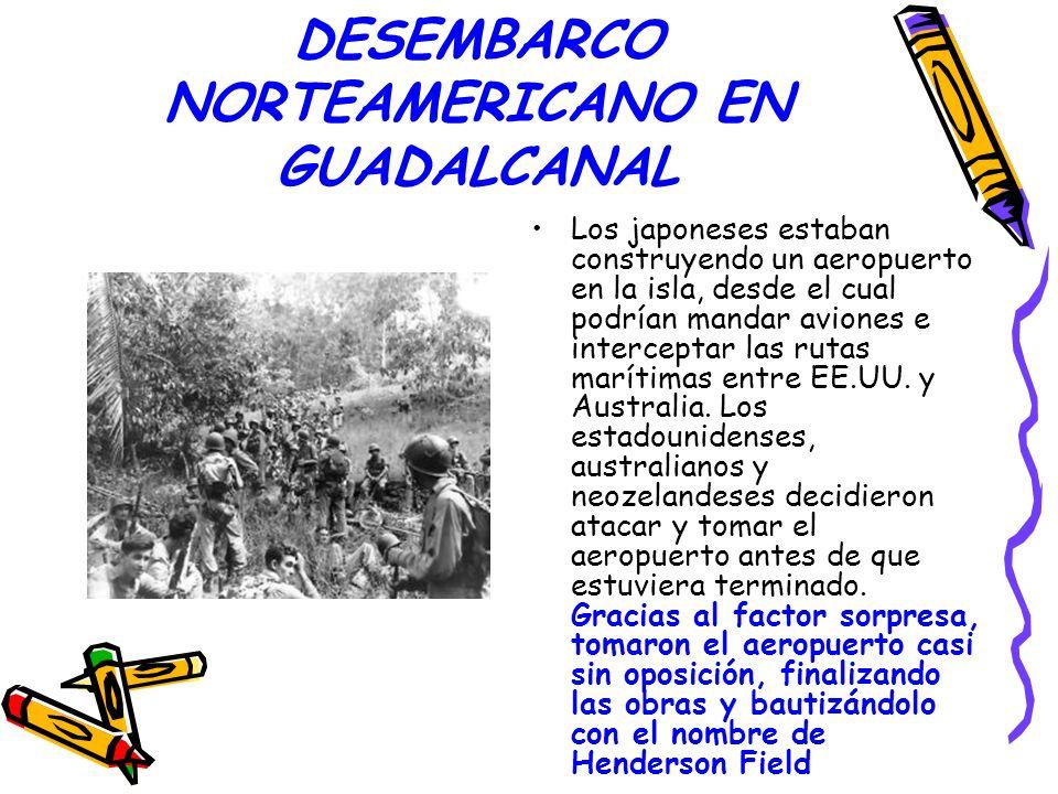 DESEMBARCO NORTEAMERICANO EN GUADALCANAL