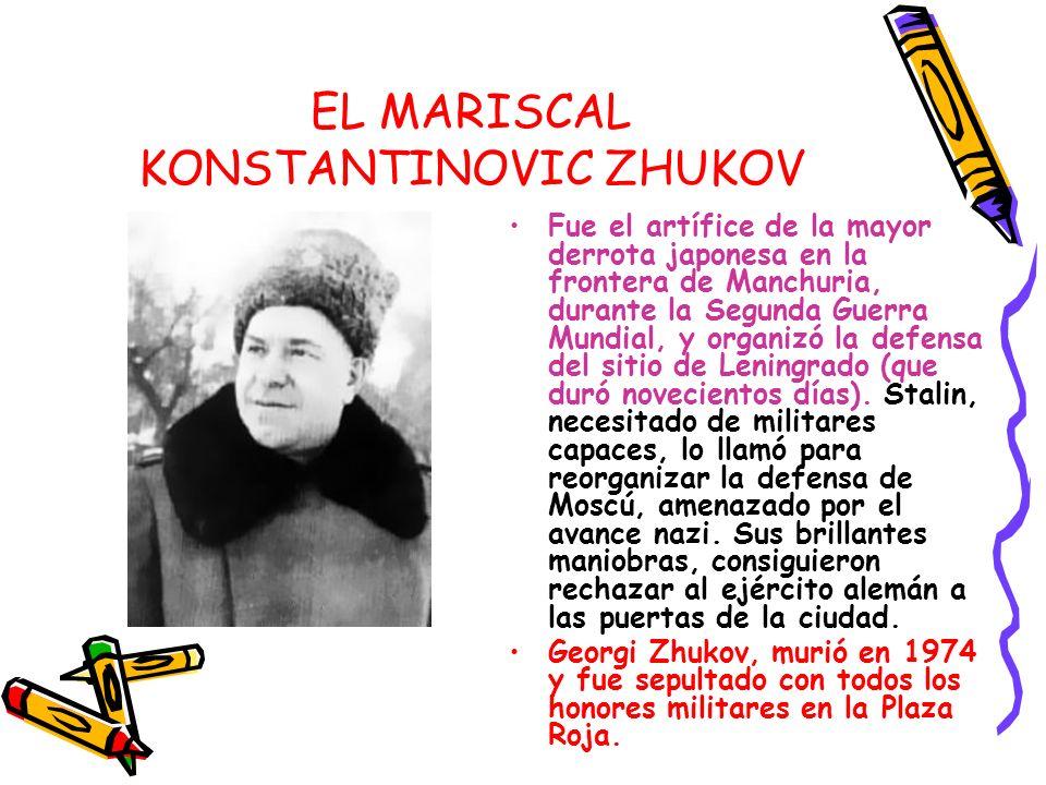 EL MARISCAL KONSTANTINOVIC ZHUKOV