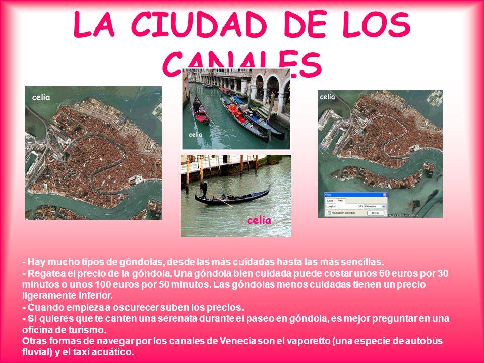 LA CIUDAD DE LOS CANALES