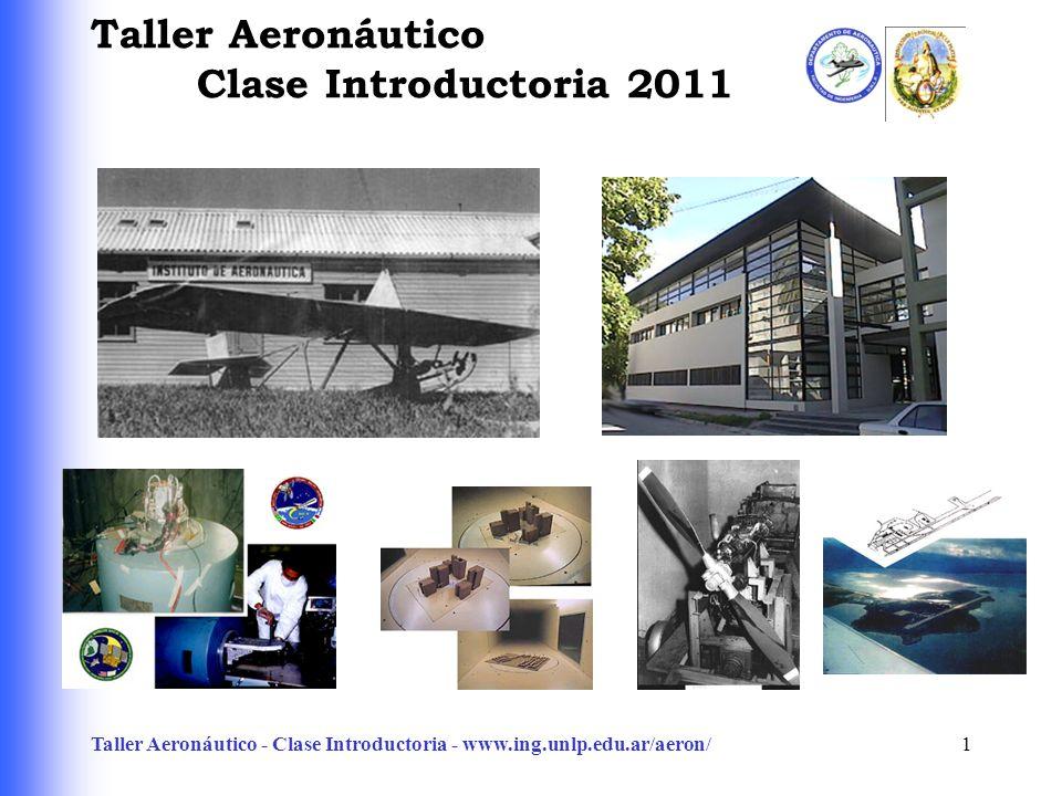 Taller Aeronáutico Clase Introductoria 2011