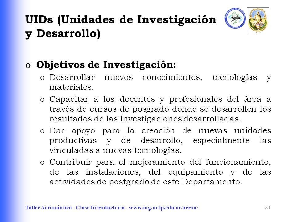 UIDs (Unidades de Investigación y Desarrollo)