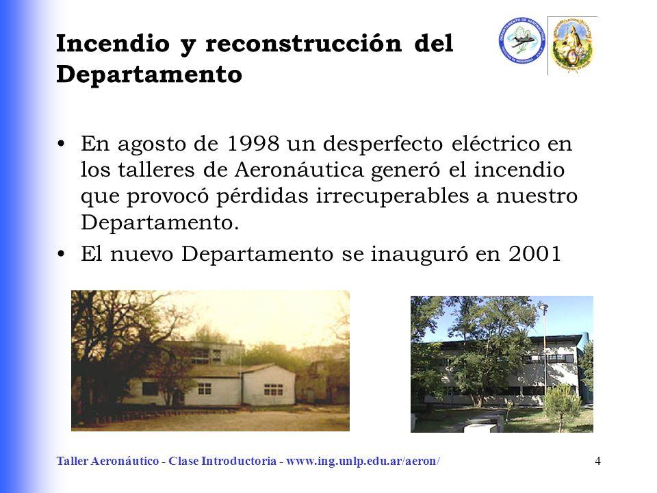 Incendio y reconstrucción del Departamento