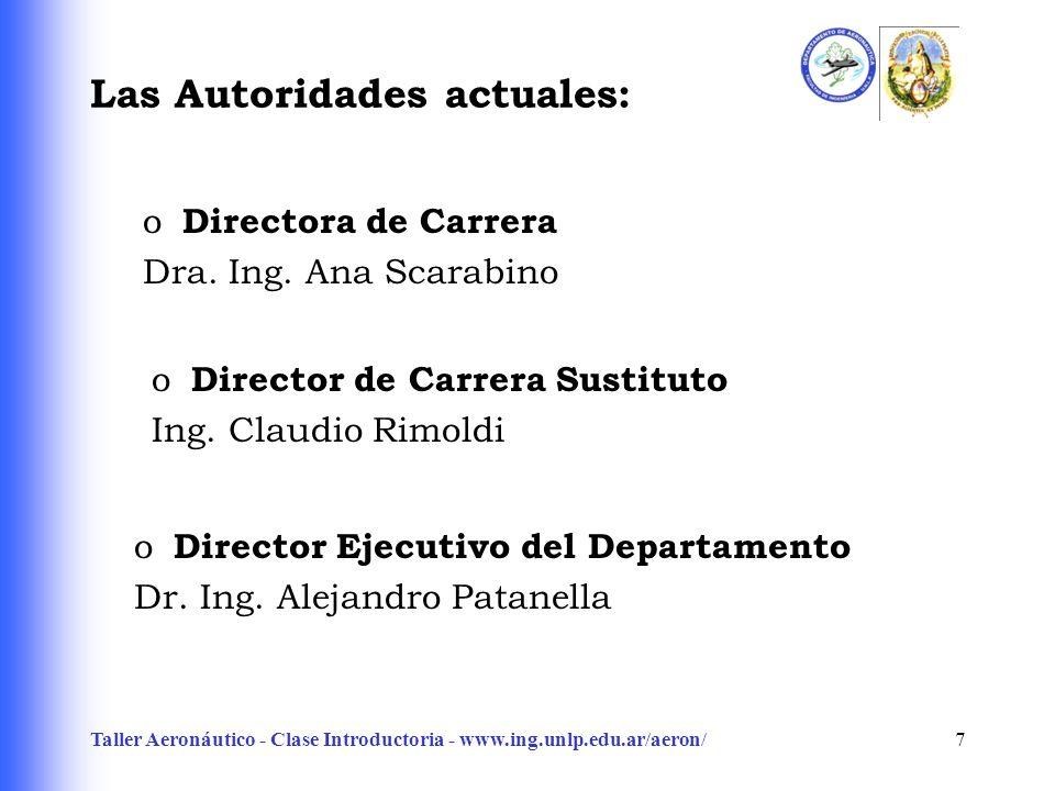 Las Autoridades actuales: