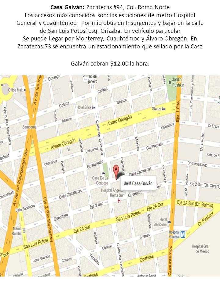 Casa Galván: Zacatecas #94, Col