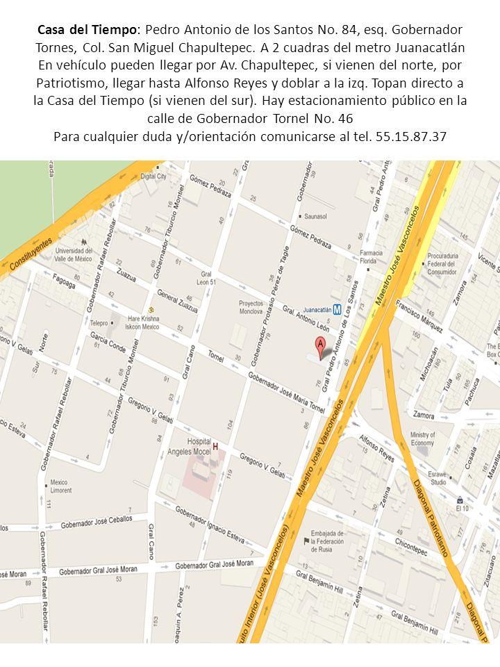Casa del Tiempo: Pedro Antonio de los Santos No. 84, esq