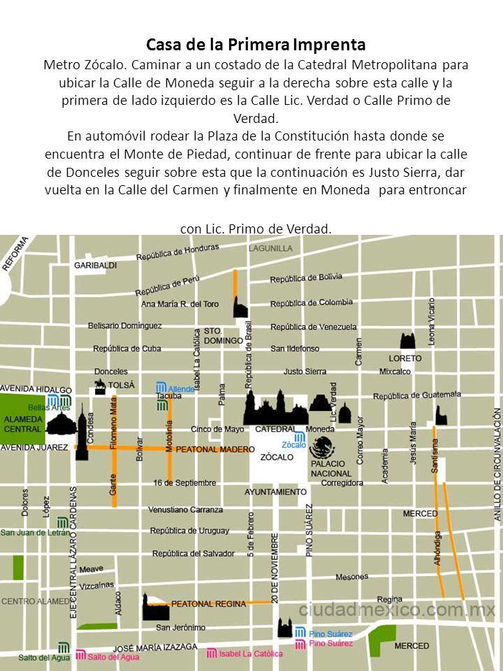 Casa de la Primera Imprenta Metro Zócalo