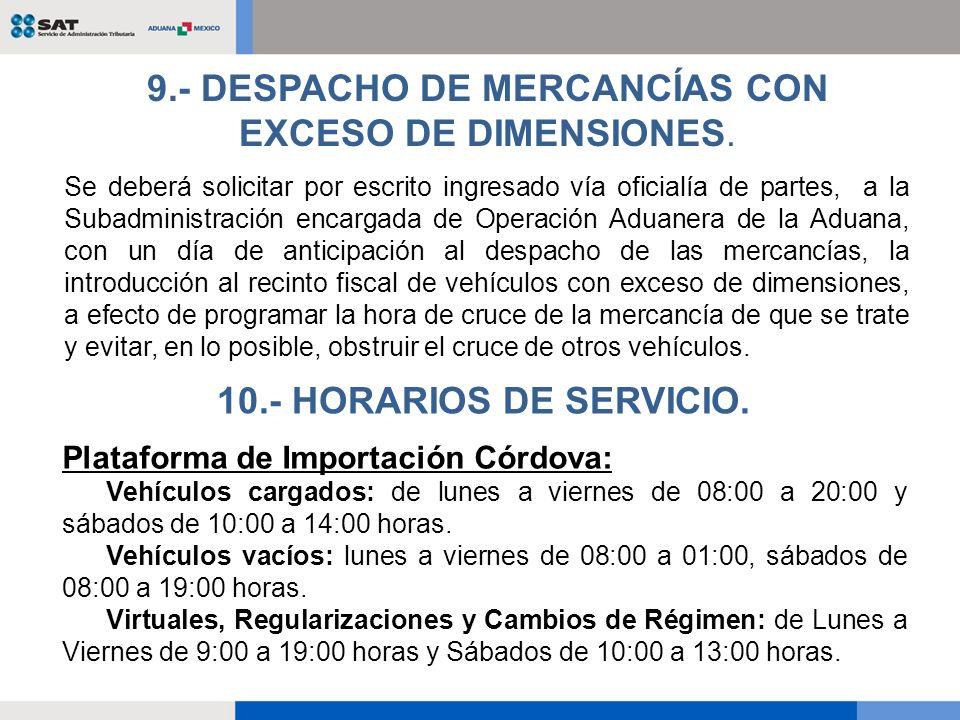 9.- DESPACHO DE MERCANCÍAS CON EXCESO DE DIMENSIONES.