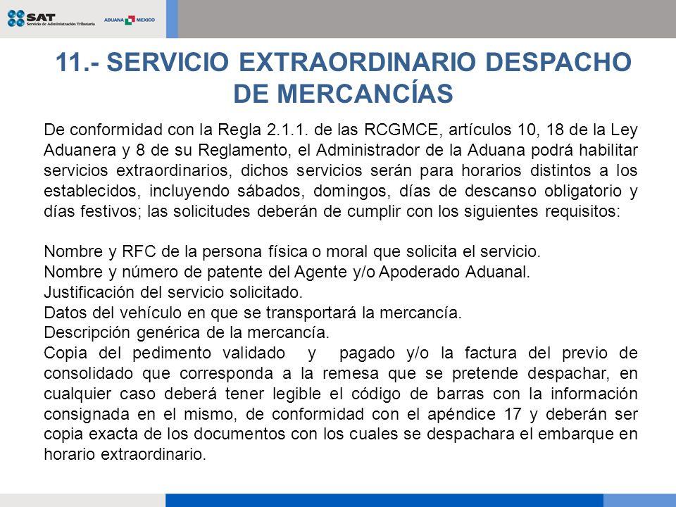 11.- SERVICIO EXTRAORDINARIO DESPACHO DE MERCANCÍAS