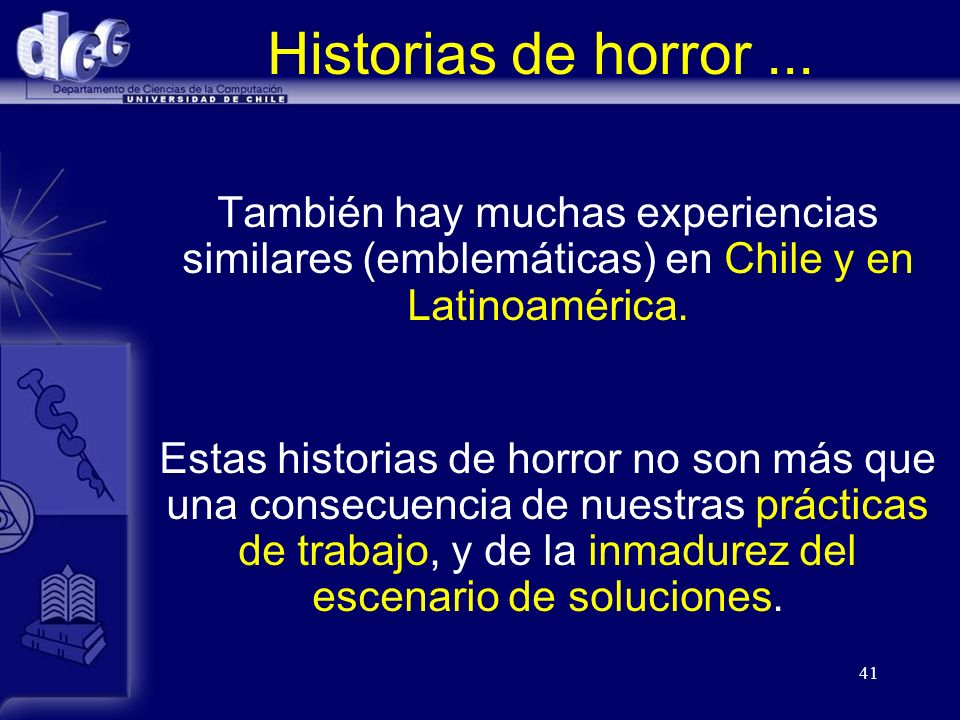Historias de horror ... También hay muchas experiencias similares (emblemáticas) en Chile y en Latinoamérica.