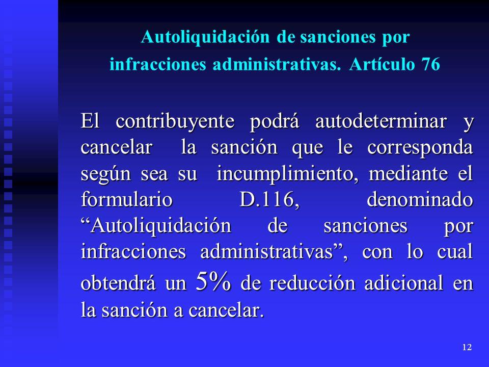Autoliquidación de sanciones por infracciones administrativas