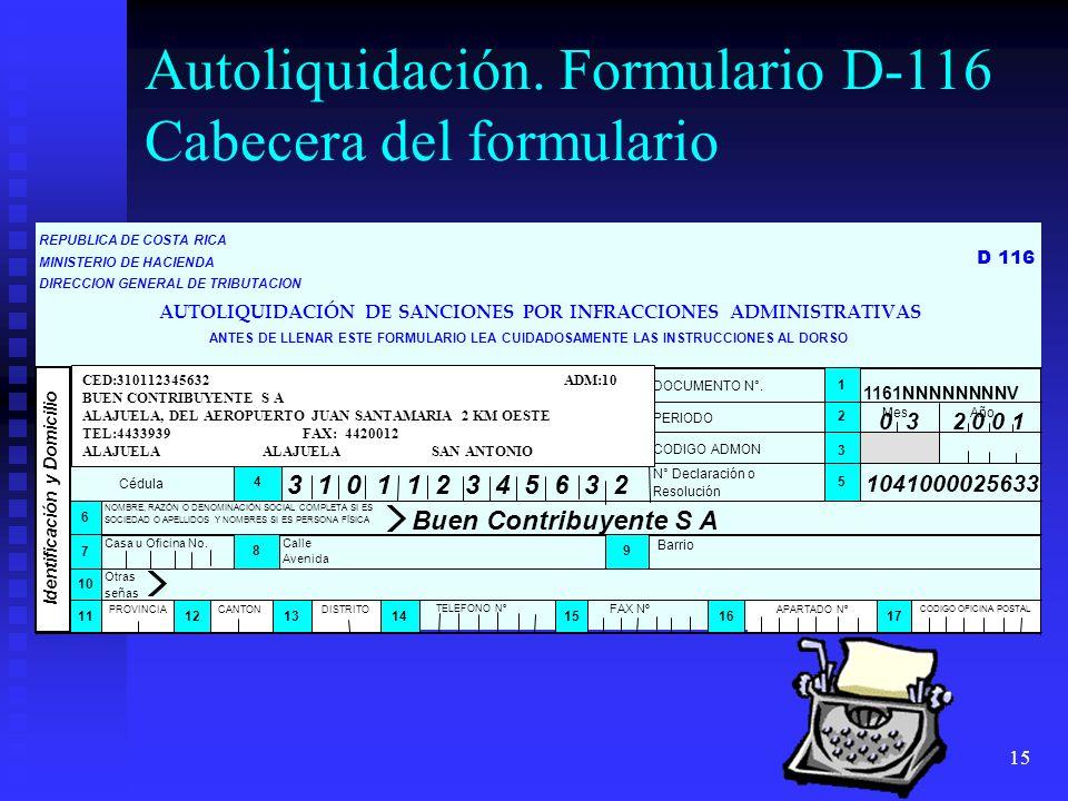 Autoliquidación. Formulario D-116 Cabecera del formulario