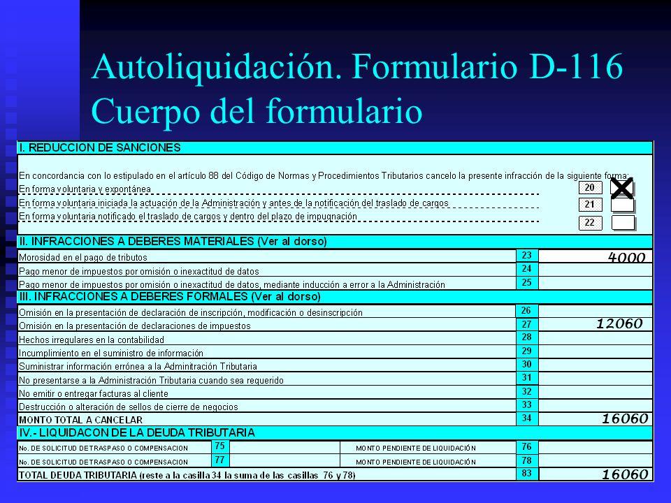 Autoliquidación. Formulario D-116 Cuerpo del formulario