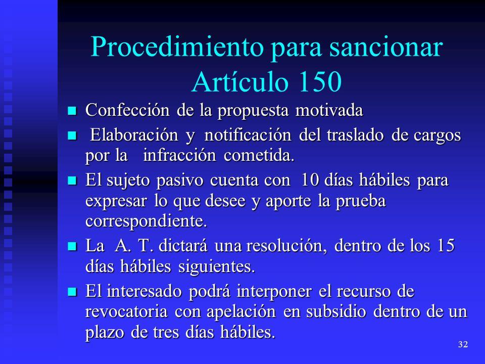 Procedimiento para sancionar Artículo 150