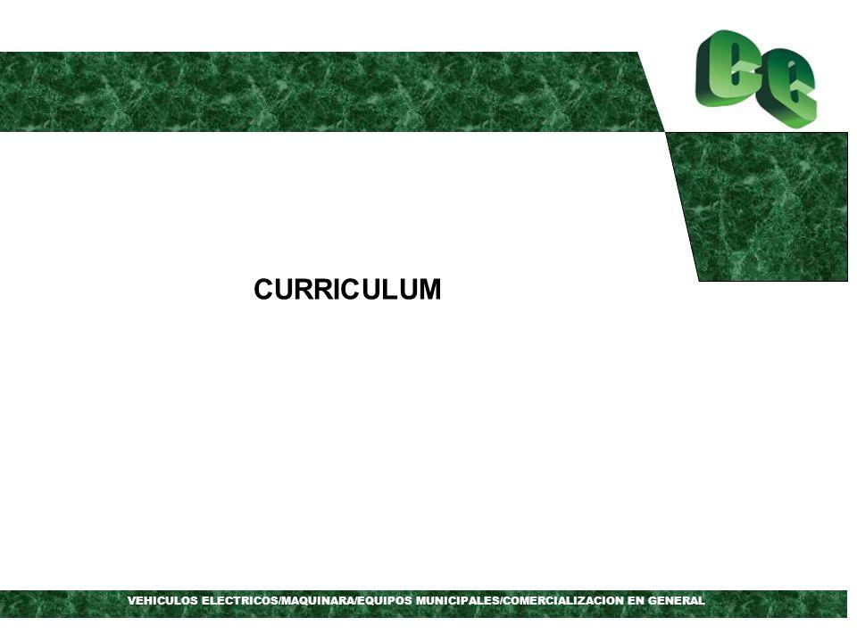 CURRICULUM VEHICULOS ELECTRICOS/MAQUINARA/EQUIPOS MUNICIPALES/COMERCIALIZACION EN GENERAL
