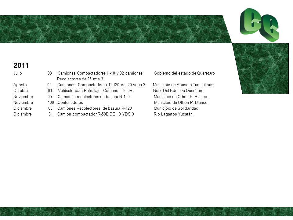 2011 Julio 08 Camiones Compactadores H-10 y 02 camiones Gobierno del estado de Querétaro.