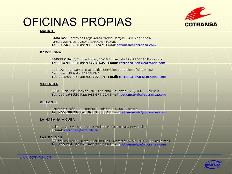OFICINAS PROPIAS MADRID BARCELONA VALENCIA ALICANTE LA HABANA – CUBA
