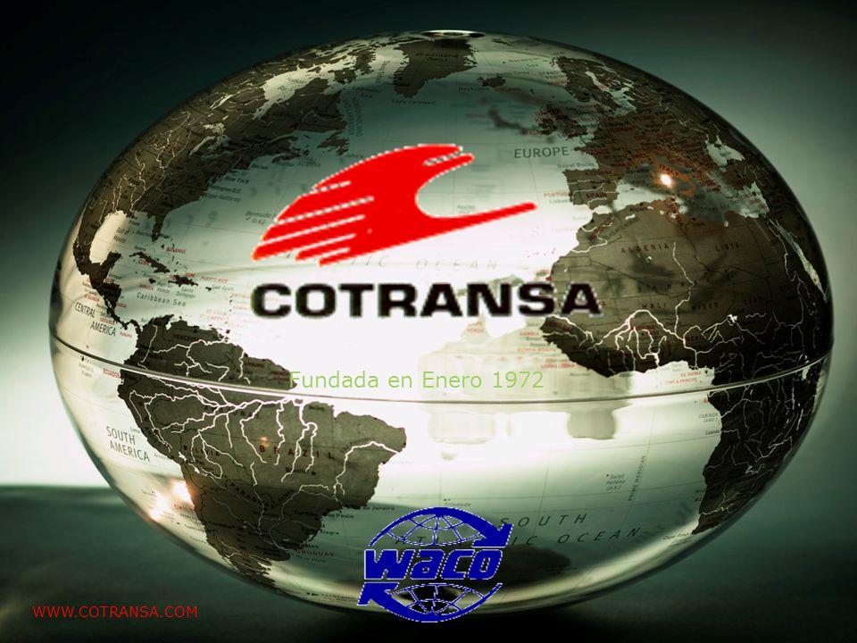 Fundada en Enero 1972 WWW.COTRANSA.COM