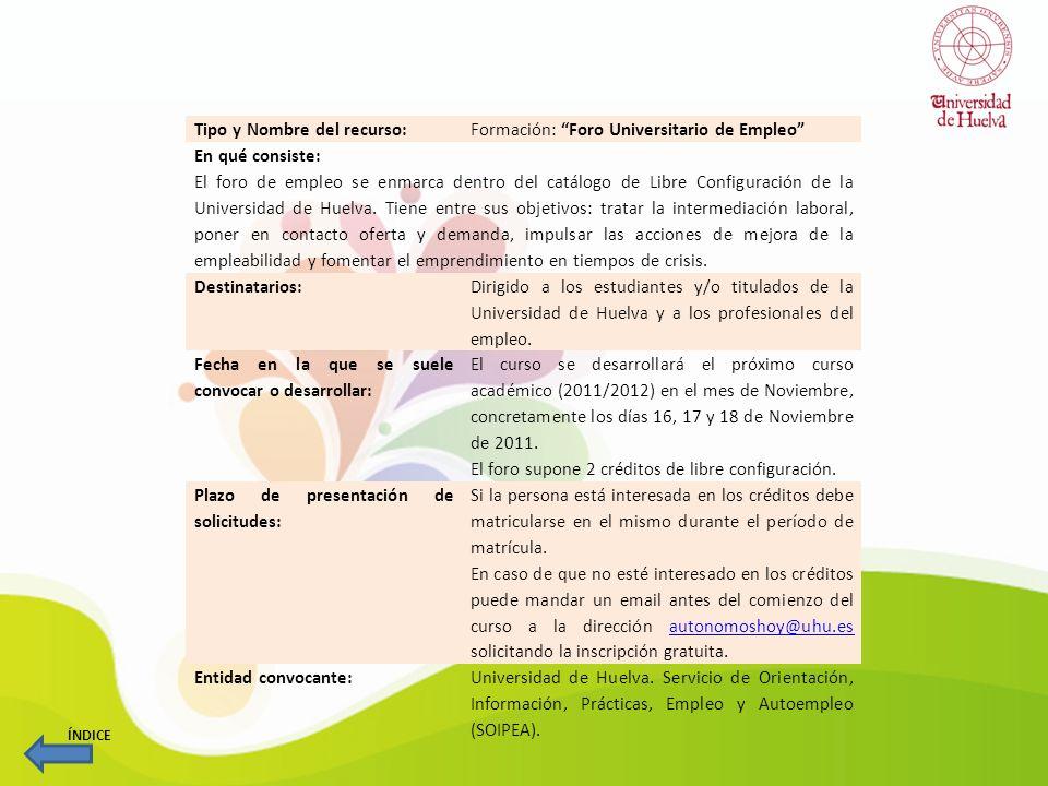 Tipo y Nombre del recurso: Formación: Foro Universitario de Empleo