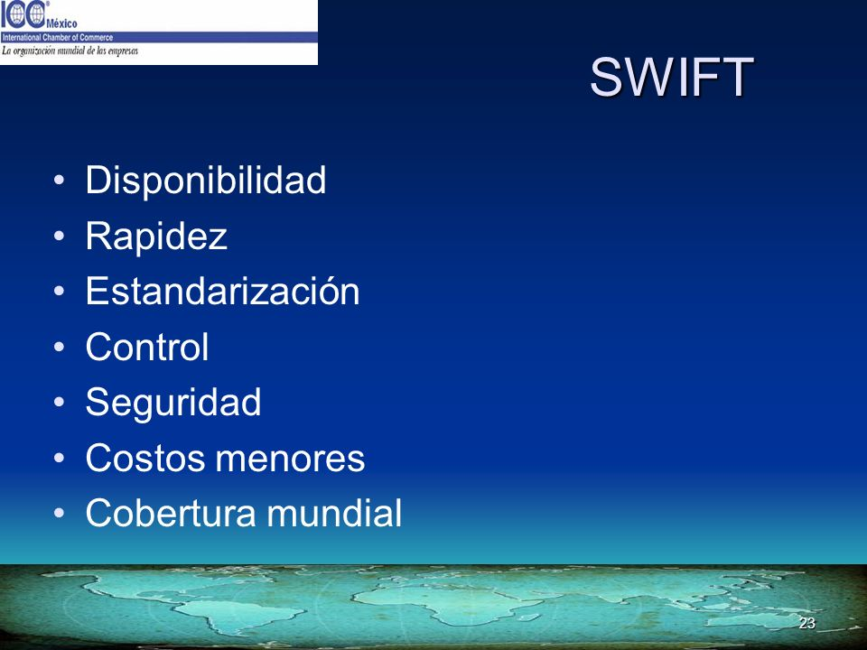 SWIFT Disponibilidad Rapidez Estandarización Control Seguridad