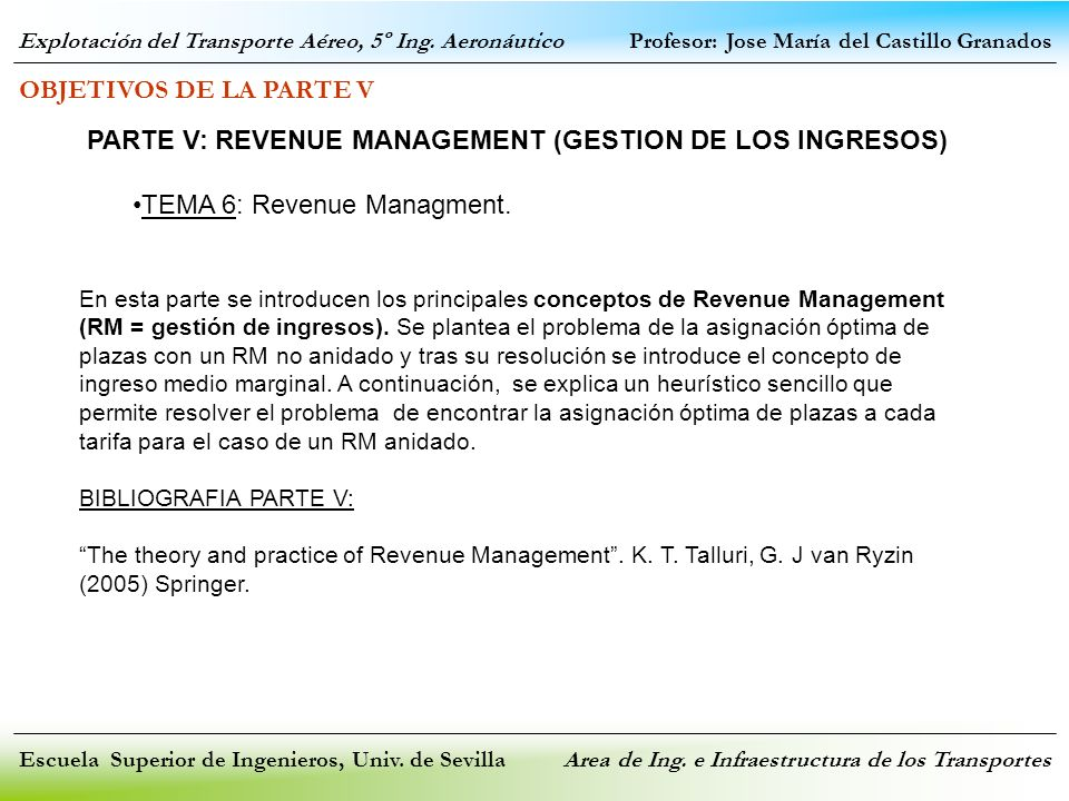 PARTE V: REVENUE MANAGEMENT (GESTION DE LOS INGRESOS)