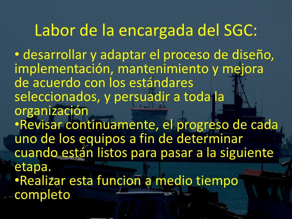 Labor de la encargada del SGC: