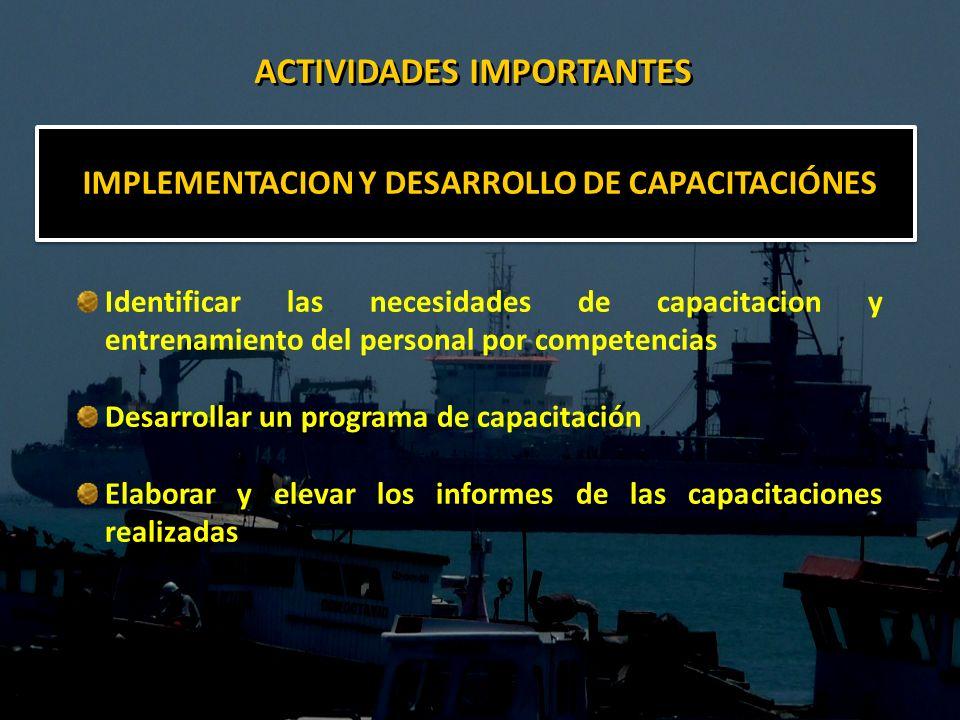 ACTIVIDADES IMPORTANTES IMPLEMENTACION Y DESARROLLO DE CAPACITACIÓNES