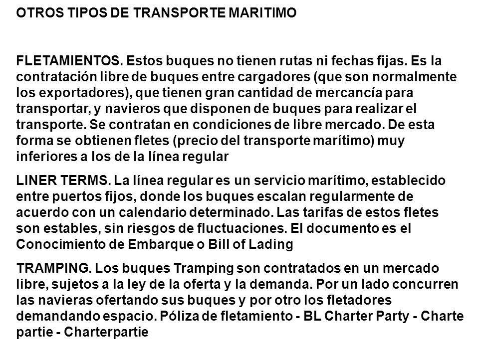 OTROS TIPOS DE TRANSPORTE MARITIMO