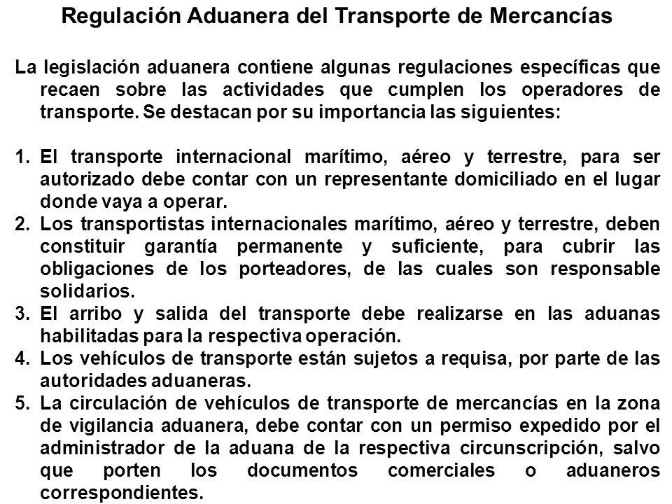 Regulación Aduanera del Transporte de Mercancías