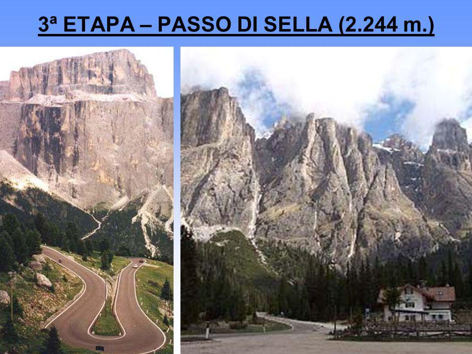 3ª ETAPA – PASSO DI SELLA (2.244 m.)