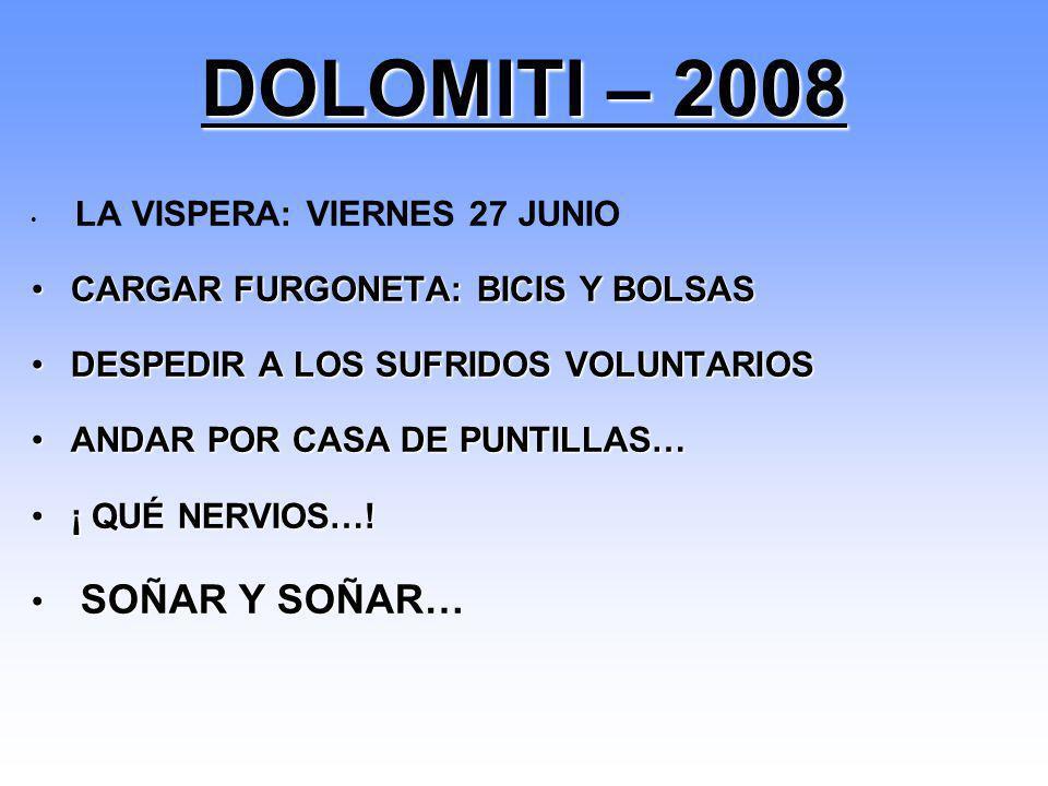 DOLOMITI – 2008 CARGAR FURGONETA: BICIS Y BOLSAS