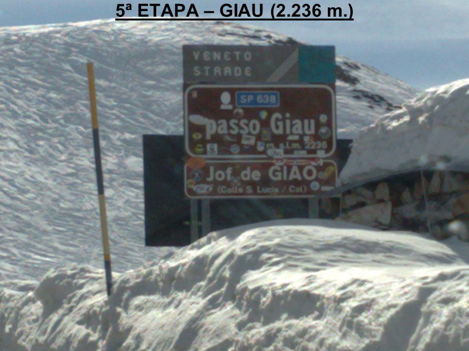 5ª ETAPA – GIAU (2.236 m.)