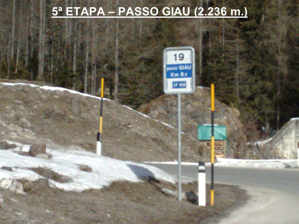 5ª ETAPA – PASSO GIAU (2.236 m.)