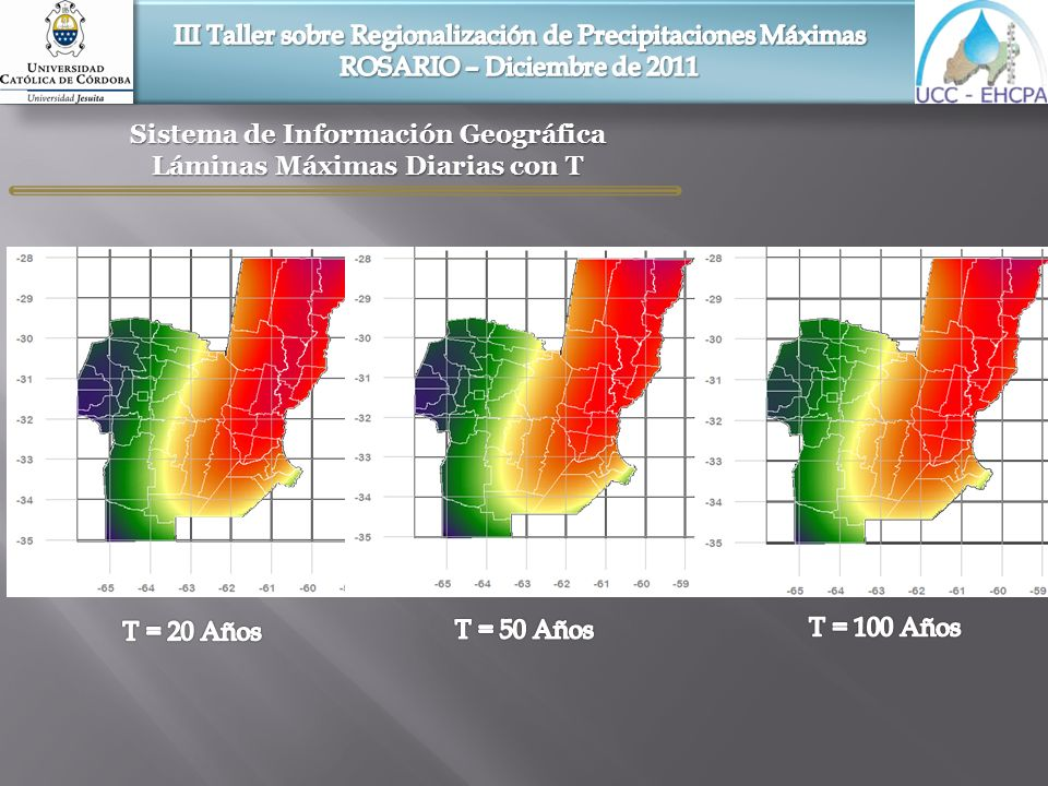 Sistema de Información Geográfica Láminas Máximas Diarias con T