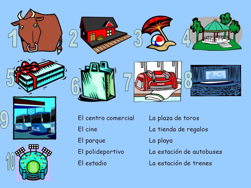 1 2 3 4 5 8 7 6 9 10 El centro comercial El cine El parque