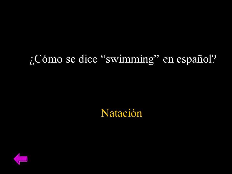 ¿Cómo se dice swimming en español